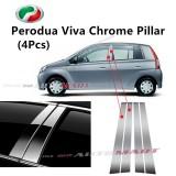 Perodua Viva - Car Chrome Door Window Pillar Trim Panel Chrome Stainless Steel (1 Set)