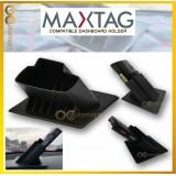 Max Tag Smart Tag Compatible Dashboard Holder